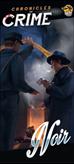 Društvena igra CHRONICLES OF CRIME - NOIR EXPANSION